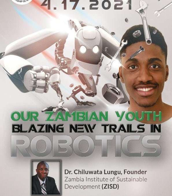 Our Zambian Youth: Blazing New Trails in Robotics